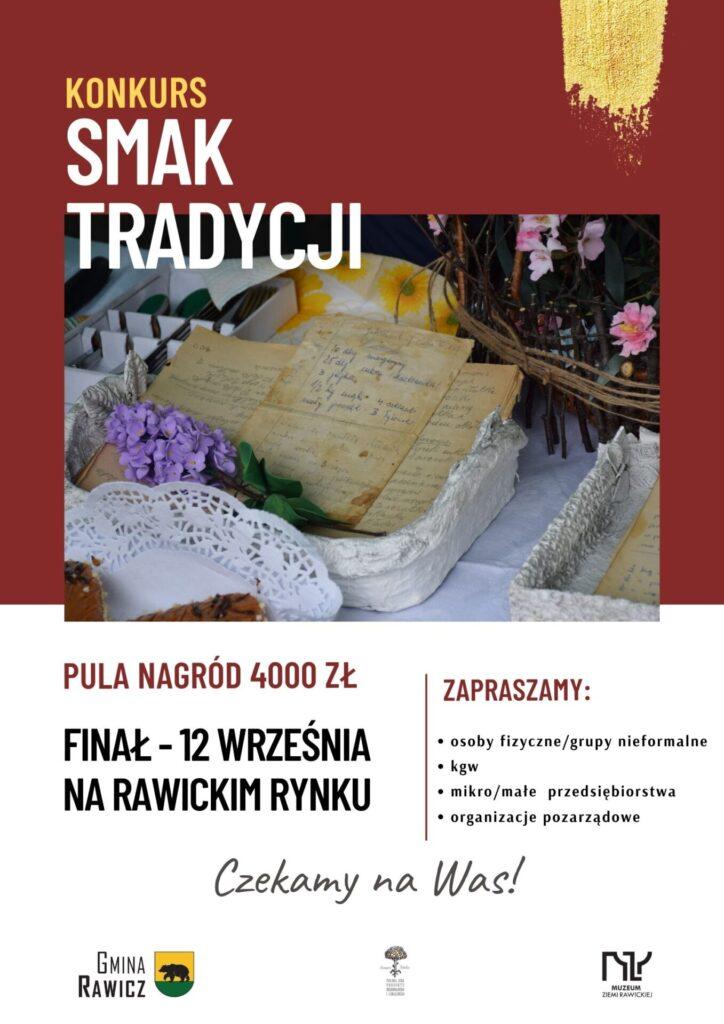 """Plakat konkursy """"Smak Tradycji"""" z informacją, że finał odbędzie się 12 września na rawickim rynku."""